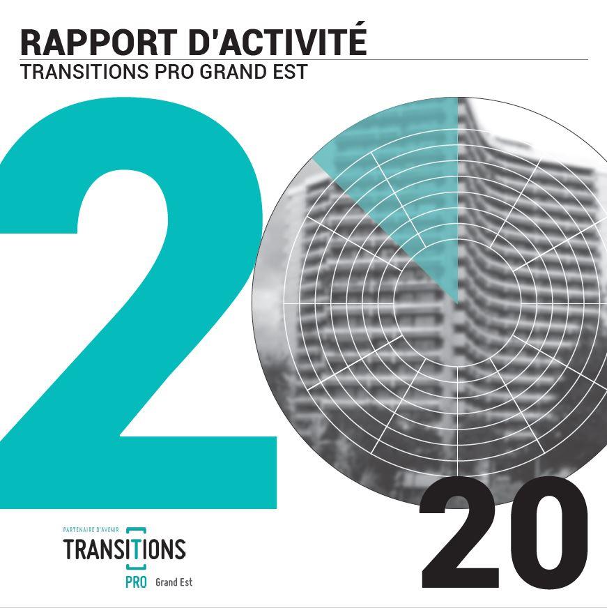 Rapport d'activité Transitions Pro Grand Est